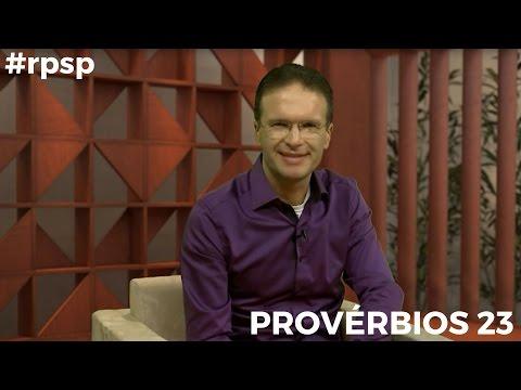Reavivados Por Sua Palavra - Provérbios 23 - #RPSP 22 de Abril
