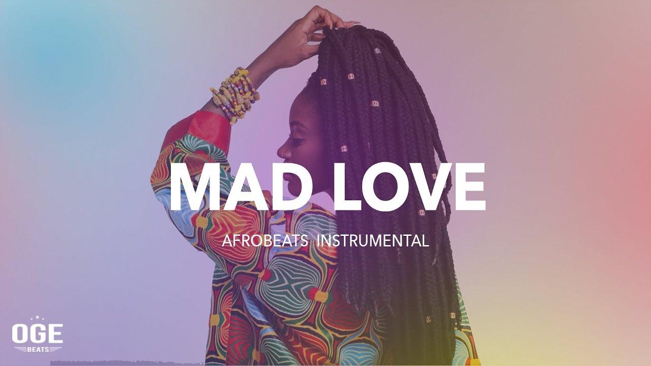 afrobeat-x-dancehall-instrumental-2018-mad-love-afro-pop-oge-beats
