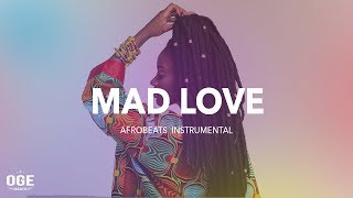 Afrobeat x Dancehall Instrumental 2018 | Mad Love | Afro pop
