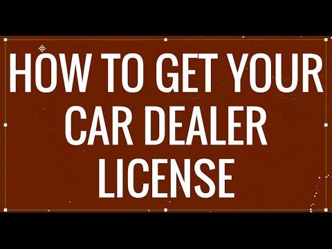 How to Get Your Car Dealer License