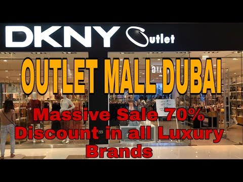 Outlet Mall Dubai - Massive Discounts for all Luxury Brands in one roof