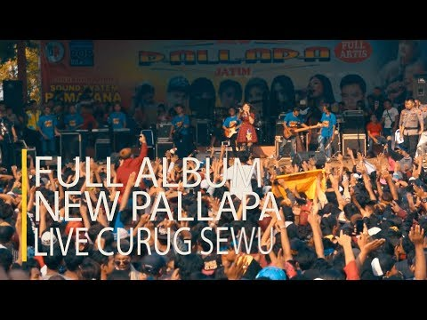 ALL ARTIS ~ New Pallapa Full Album Terbaru 2018 Live Curug Sewu Kendal