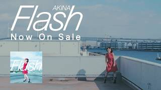 AKINA(ex.Folder)New mini album「Flash」Trailer 「Flash」2017.12.20...