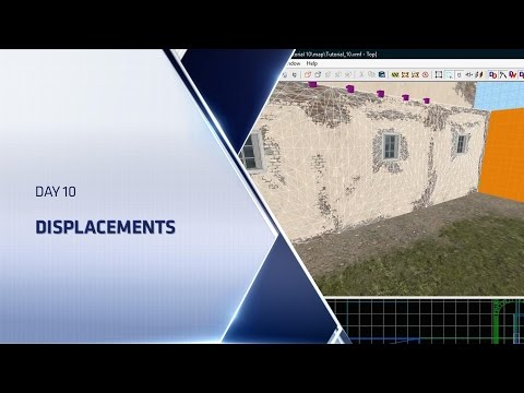 CSGO Level Design Boot Camp - Day 10 - Displacements