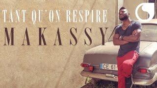 Makassy - Tant qu