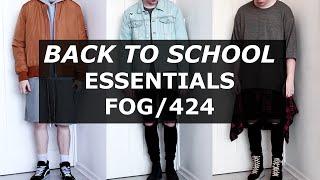 Back To School | Affordable Essentials | Fear of God, FOG, 424 Alternatives | Gallucks