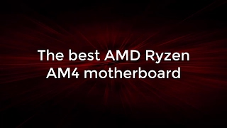 the best amd ryzen am4 motherboard