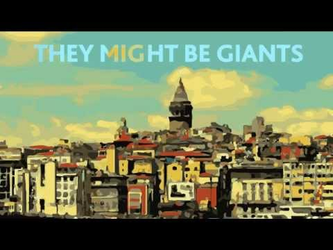 They Might Be Giants - Istanbul