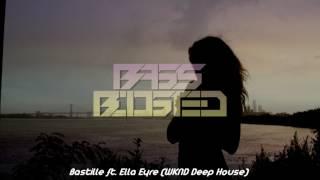 Bastille & WKND - No Angels (Deep House)