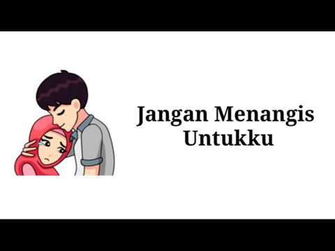 Luvia ~ Jangan Menangis Untukku || Lirik Animasi || Romantis Bikin Baper