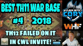 BEST TH11 WAR BASE 2018 #4! EVEN A TH12 FAILED ON IT IN CWL INVITE! WHF CLASH OF CLANS