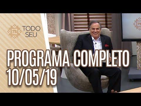 Programa Completo - Todo Seu 100519