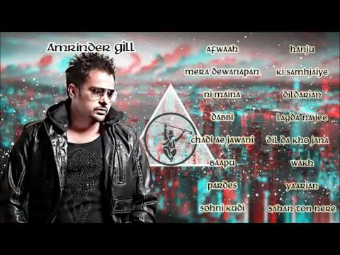 Best of Amrinder Gill  Audio Jukebox  Latest Punjabi Songs Collection