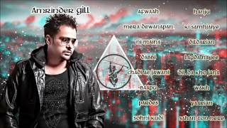 Best of Amrinder Gill | Audio Jukebox | Latest Punjabi Songs Collection