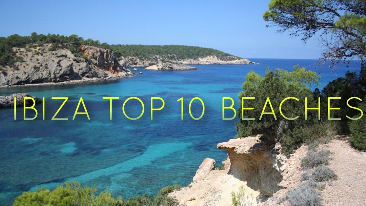 IBIZA TOP 10 BEACHES - BEACH GUIDE - MUST SEE & DO