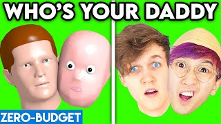 WHO'S YOUR DADDY WITH ZERO BUDGET! (FUNNY WHO'S YOUR DADDY PARODY BY LANKYBOX!)