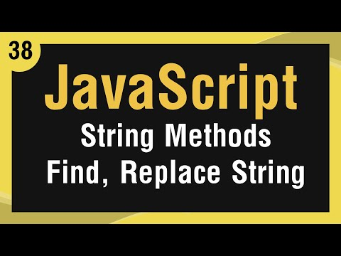 [ JavaScript In Arabic ] #38 - Strings Methods - Find And Replace