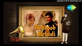 Apna Hai Tu Begana Nahin - Mohammed Rafi - Rajesh Khanna - Mehboob Ki Mehndi [1971]