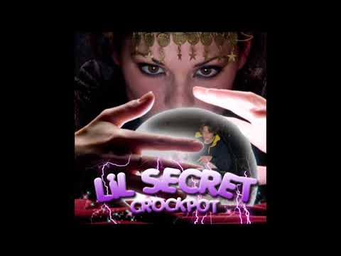 LIL SECRET ~ CROCKPOT ( PROD. XANGANG ) ** 💫DREAMTHUGEXCLUSIVE💫 **  💨💨⛽🔥
