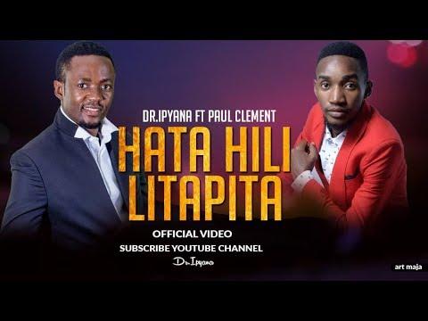 Dr Ipyana Hata Hili Litapitaofficial Video