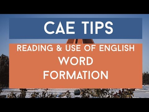 Prepare for Cambridge: Advanced - Word Formation - YouTube