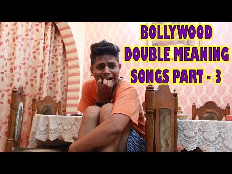 BOLLYWOOD DOUBLE MEANING SONGS - PART 3 | Indian Youtuber | Crazy Duksh