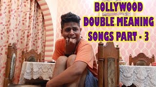 BOLLYWOOD DOUBLE MEANING SONGS - PART 3   Indian Youtuber   Crazy Duksh