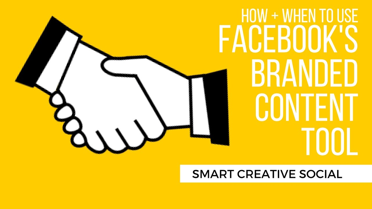 WHEN to USE the Facebook Branded Content Tool - Jennifer Priest ...