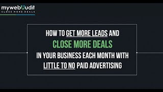 Website Audits Web Agency Workshop - Generate More Leads & Close More Deals