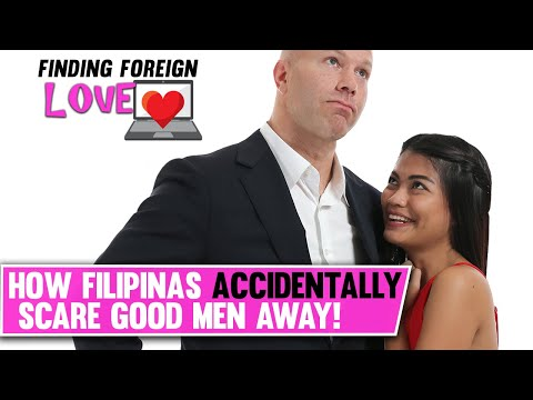 3 WAYS FILIPINAS SCARE GOOD FOREIGN MEN AWAY