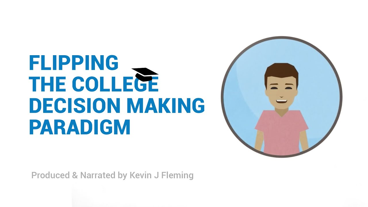 Flipping The College Decision