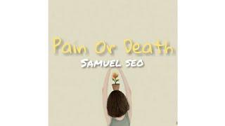 서사무엘 (Samuel Seo) – Pain Or Death Doctor John OST Part.4 [Sub Indo]