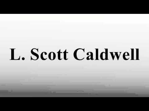 L. Scott Caldwell