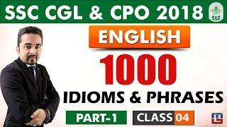 1000 Idioms & Phrases | Part 1 | Class 4 | English | SSC CGL | CPO 2018