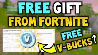 FREE GIFT from Fortnite (Epic Games)! - Free V-BUCKS?!? - Fortnite Battle Royale
