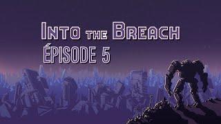 Baixar INTO THE BREACH (EP 5) - C'EST HONTEUX !