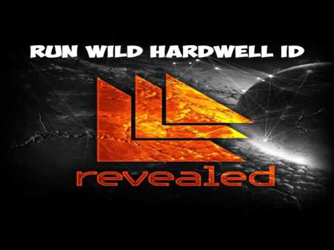 Hardwell Ft Jake Reese Run Wild  DOWNLOAD 320 Kbps In The Description