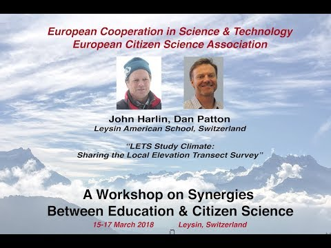 John Harlin & Dan Patton: LETS Study Climate, COST Action workshop, Leysin 2018