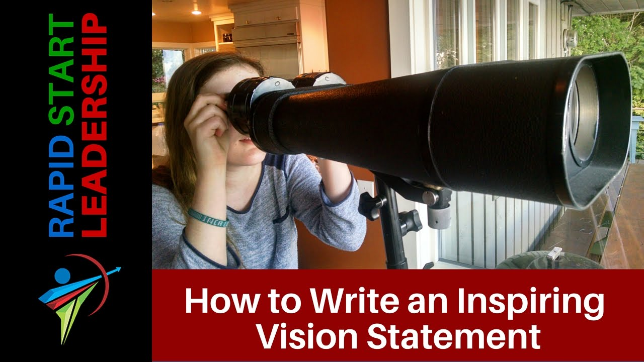 how to write an inspiring vision statement how to write an inspiring vision statement