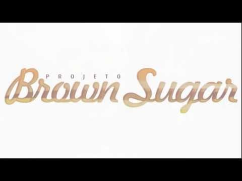 Brown Sugar - Projota Em Campo Grande MS