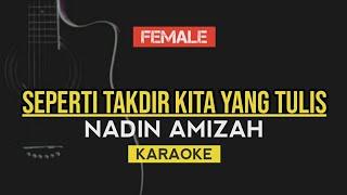Download Nadin Amizah - Seperti Takdir Kita Yang Tulis (Karaoke Akustik)