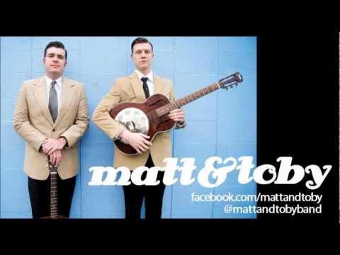 Matt and Toby   Good Boys