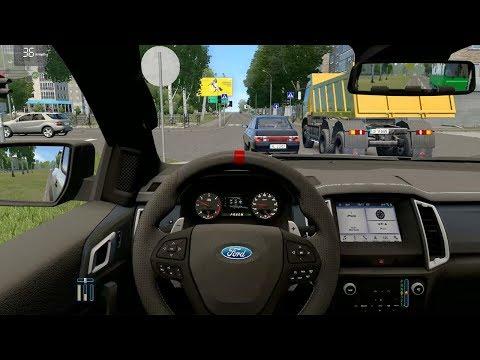 City Car Driving - Ford Ranger Raptor | Fast Driving