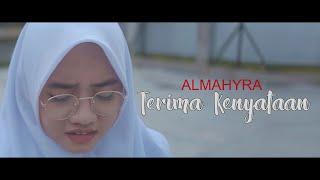 Download ALMAHYRA - TERIMA KENYATAAN  (COVER CHERYLL)