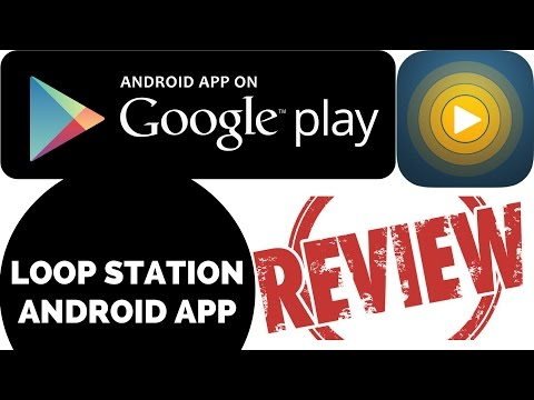 REVIEW: LOOP STATION ANDROID APP (TEST)