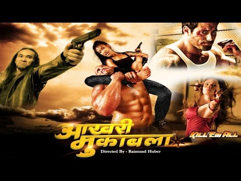 Aakhri Muqabla - Kill Them All  - Full Hollywood Super Dubbed Hindi Action Thriller Film - HD  2015