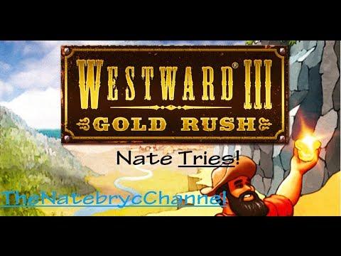 Westward III Gold Rush