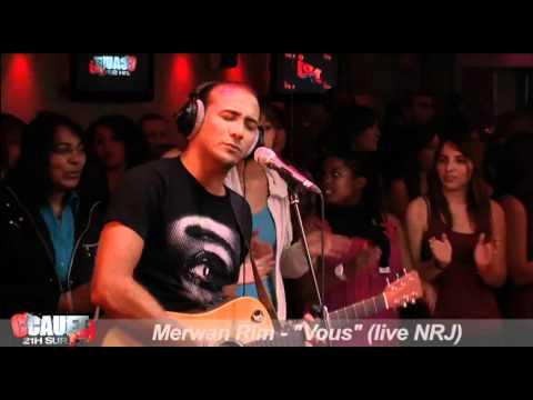 Merwan Rim - Vous - Live - C'Cauet sur NRJ
