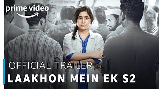 Laakhon Mein Ek | Season 2 - Official Trailer | Shweta Tripathi | Prime Exclusive 2019