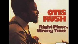 3.Otis Rush - Easy Go